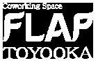 FLAP TOYOOKA